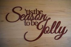 Christmas Signs, Christmas Decorations, Plasma Cutter Art, Steel Wall, Tis The Season, Metal Signs, Word Art, Metal Wall Art, Seasons