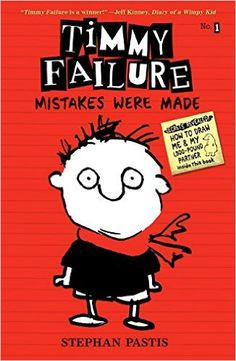Timmy Failure: Mistakes Were Made: Stephan Pastis: 9780763660505: Amazon.com: Books