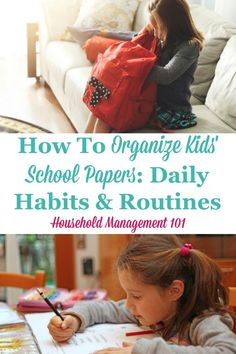 How to organize kids' school papers as they come into the house, including daily habits and routines {on Household Management 101} #SchoolPapers #PaperOrganization #BackToSchool School Paper Organization, Homework Organization, Home Organization Hacks, Organizing Tips, Cleaning Tips, Home Storage Solutions, Clutter Solutions, Daily Papers, Paper Clutter