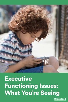 How signs of executive functioning issues appear in kids of different ages
