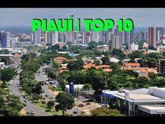 🌎 Piauí | Top 10 Maiores Cidades do Estado do Piauí