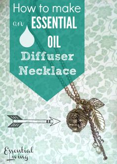 Essential Oil Diffuser Necklace: An Easy DIY Tutorial