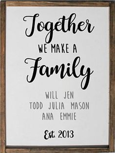 12x24 Together We Make a Family Sign - Blended Family Sign - Adoptive Family Sign