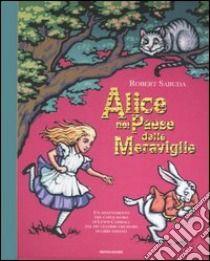 Alice nel paese delle meraviglie. Libro pop-up libro di Sabuda Robert