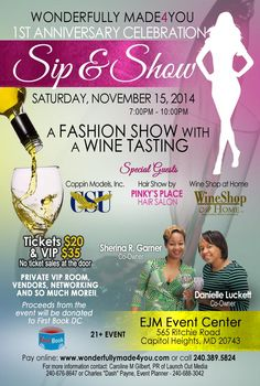 Sip & Show Celebrating our 1st Year in Business An event you don't want to miss & share with your friends and family!