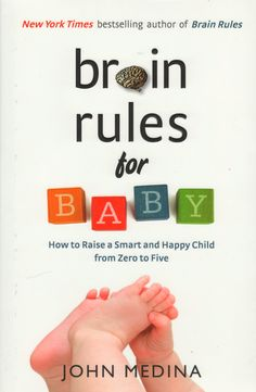 Brain Rules for Baby by John Medina: Here are the clues for developing executive function in babies as you parent - written with humor, honesty and compassion! Easy, very interesting read!