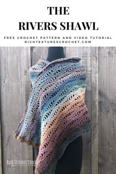 Hello and welcome to Rich Textures Crochet! Today we are going to crochet the beautiful Rivers Shawl, a crochet shawl made with Mandala Tweed yarn. One Skein Crochet, Crochet Shawl Free, Crochet Wrap Pattern, Crochet Shawls And Wraps, Crochet Shirt, Easy Crochet Patterns, Crochet Scarves, Tutorial Crochet, Free Knit Shawl Patterns