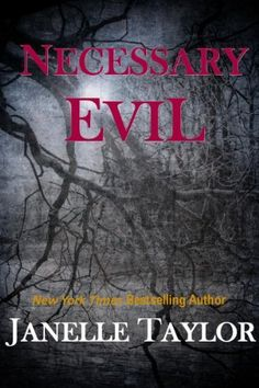 NECESSARY EVIL by Janelle Taylor, http://www.amazon.com/dp/B009MQP6UM/ref=cm_sw_r_pi_dp_.OCKqb0PJ1C0Y (Free psychological thriller from romance author - 10/31/12)