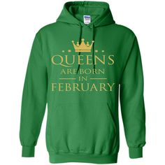 QUEENS ARE BORN IN FEBRUARY Women Birthday Gift T-Shirt