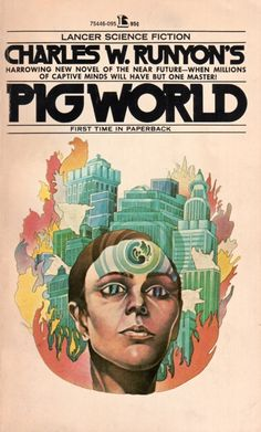 RON WALOTSKY - Pig World by Charles W. Runyon - 1973 Lancer Books