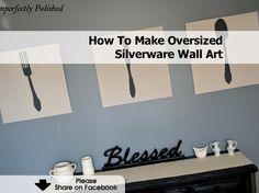 How To Make Oversized Silverware Wall Art - www.hometipsworld...