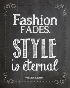 #fashion #fades #style #Yves Saint Laurent www.attitudeholland.nl #quote