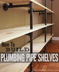 How to Build Plumbing Pipe Shelves from the Cavender Diary - this would be awesome in the master bedroom closets and the butler's pantry / laundry room Plumbing Pipe Shelves, Diy Pipe Shelves, Plumbing Pipe Furniture, Shelves With Pipes, Galvanized Pipe Shelves, Black Pipe Shelving, Plumbing Pumps, Garage Storage Shelves, Basement Storage