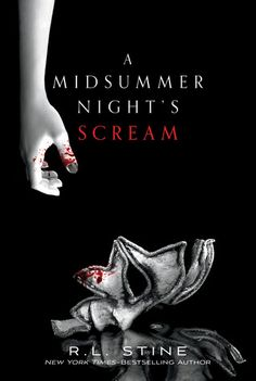 A Midsummer Night's Scream by R.L. Stine | Publisher: Feiwel & Friends | Publication Date: July 2, 2013 | #Horror #thriller