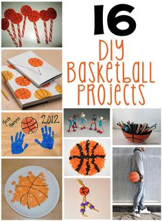 16 DIY Basketball Projects - If you have a basketball fan, whether young or old, check out this collection of fun and unique basketball crafts. (http://aboutfamilycrafts.com/16-diy-basketball-projects/)