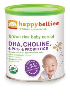 Happy Bellies Organic Baby Cereals with DHA Plus Pre and Probiotics, Brown Rice, 7-Ounce Canisters (Pack of 6) by HAPPYBABY, http://www.amazon.com/dp/B000YSTGGW/ref=cm_sw_r_pi_dp_6iafrb0N26RH5