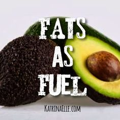 Fats as Fuel - Don't knock it till ya try it! Carbs and Fat - how are they used in the body for fuel?