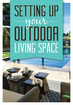 Setting Up Your Outdoor Living Space | Richmond American Blog