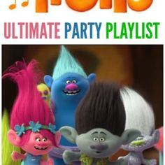 A Trolls playlist and video to play and delight your party guests!