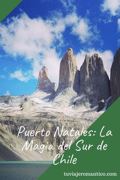 Puerto Natales, World Traveler, Patagonia, Travel Tips, Mountains, Nature, Places To Visit, Small Towns, Torres Del Paine National Park