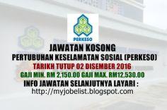 Jawatan Kosong Pertubuhan Keselamatan Sosial (PERKESO) - 02 Disember 2016  Jawatan kosong kerajaan terkini di Pertubuhan Keselamatan Sosial (PERKESO) Disember 2016 | Jawatan kosong terkini di Pertubuhan Keselamatan Sosial (PERKESO) Disember 2016. Permohonan adalah dipelawa daripada warganegara Malaysia yang berkelayakan untuk mengisi kekosongan jawatan kosong terkini di Pertubuhan Keselamatan Sosial (PERKESO) sebagai :1. AKAUNTAN GRED 232. PEGAWAI KERJA AKAUN GRED 19Tarikh tutup permohonan…