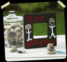 "Father's Day crafts; glue rocks to a frame. ""My Dad Rocks."""