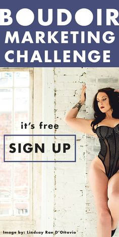 """Free """"Boudoir Marketing Challenge"""" series for Boudoir Photographers. Sign up (free) here now: http://bit.ly/boudoirchallenge"""