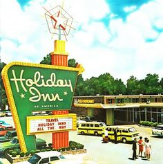 Love this era of big signs! Holiday Inns were where we mostly stayed when traveling when I was growing up. They were consistent in quality throughout the states. Vintage Hotels, Vintage Travel, Vintage Advertisements, Vintage Ads, Vintage Signs, Vintage Soul, Nostalgia, Powerful Images, Old Signs