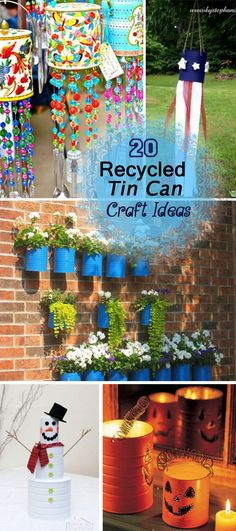 Creative Recycled Tin Can Craft Ideas!