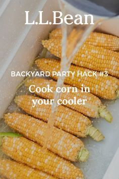 Quick and Easy Backyard Party Hacks to Make your Next Backyard Gathering the Best Yet Corn Recipes, Vegetable Recipes, Grilling Recipes, Cooking Recipes, Grilling Tips, Cooking Tips, Party Hacks, Party Ideas, Corn Dishes