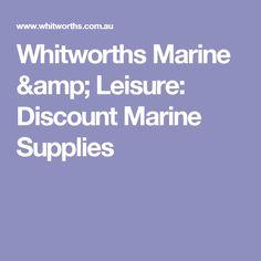 Whitworths Marine & Leisure: Discount Marine Supplies