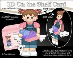 **COMING SOON** -  This Cute Little Toddler with Building Blocks On the Shelf Card Kit will be available here within 2 hours - http://www.craftsuprint.com/carol-clarke/?r=380405