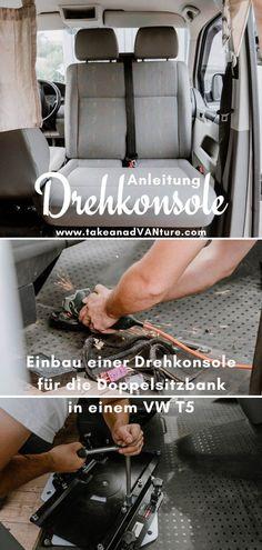 Einbau einer Drehkonsole für die Doppelsitzbank im VW // take an adVANture Autos Toyota, Bmw Autos, Toyota Cars, Bus Camper, Vw T5, Self Build Campervan, Diy Van Conversions, Insect Hotel, Van Camping