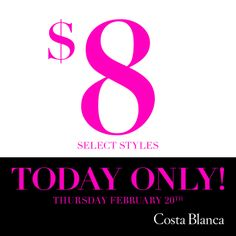 One Day Sale Only at Costa Blanca!
