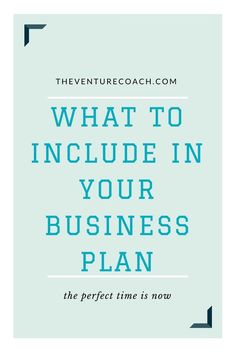 What to Include in Your Business Plan // The Venture Coach -- #smallbusiness #girlboss