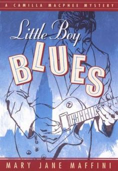 Buy Little Boy Blues: A Camilla MacPhee Mystery by Mary Jane Maffini and Read this Book on Kobo's Free Apps. Discover Kobo's Vast Collection of Ebooks and Audiobooks Today - Over 4 Million Titles! John Moss, Agatha Raisin, Ian Rankin, The Fall Guy, Louise Penny, Little Boy Blue, Losing A Dog, Mary Janes, Mystery