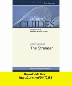 Albert Camuss the Stranger (Blooms Guides) (9780791098295) Harold Bloom , ISBN-10: 079109829X  , ISBN-13: 978-0791098295 ,  , tutorials , pdf , ebook , torrent , downloads , rapidshare , filesonic , hotfile , megaupload , fileserve