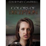 Colors of Deception (Demons of Saltmarch, #1) (Kindle Edition)By Courtney Cantrell