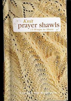 Knitting a prayer shawl is a comforting past time. Looks like I will have to try out this book!