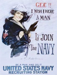 "The United States Navy Recruiting Station ""Gee!! I Wish I Were a Man""  (1918)"