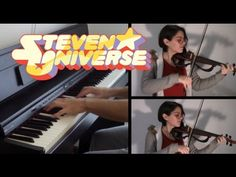 Steven Universe - Something Entirely New/Peace and Love - Piano&Violin - YouTube