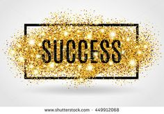 Success Gold Glitter On White Background Stock Illustration 449912068