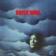 Wayne Shorter/Super Nova