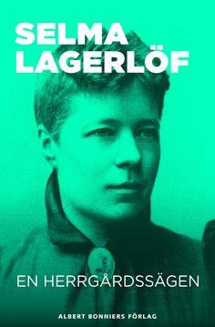 Selma Lagerlöf - En herrgårdssägen