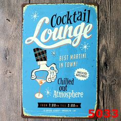 Authentic Margarita VIP Lounge Mojito Ice Cold Beer Served Here Cosmopolitan Cocktail Lounge Caipirinha Wall Art Poster Sign
