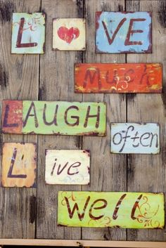 love, live and laugh