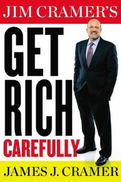 Jim Cramer's get rich carefully by Jim Cramer.  Click the cover image to check out or request the non-fiction kindle.