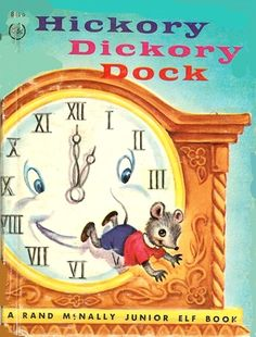 inkspired musings: Nursery Rhyme Time with Hickory Dickory Dock Little Golden Books, Little Books, Nursery Rhymes Games, Hickory Dickory Dock, Vintage Children's Books, Vintage Kids, Children's Literature, Childhood Memories, Childrens Books