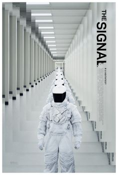 The Signal Movie Poster #2 a very interesting sci fi film reminiscent of district 9. I felt that this movie deserved a wider audience and might find it later on in cult following