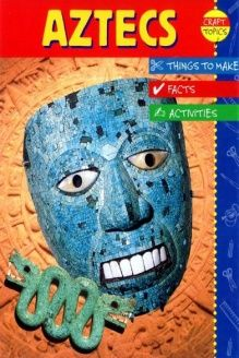 Aztecs (Craft Topics) by Ruth Thomson New Books, Good Books, Amazing Books, Aztec Empire, Black Death, Medieval Life, Kids Boxing, Childrens Books, Crafts For Kids